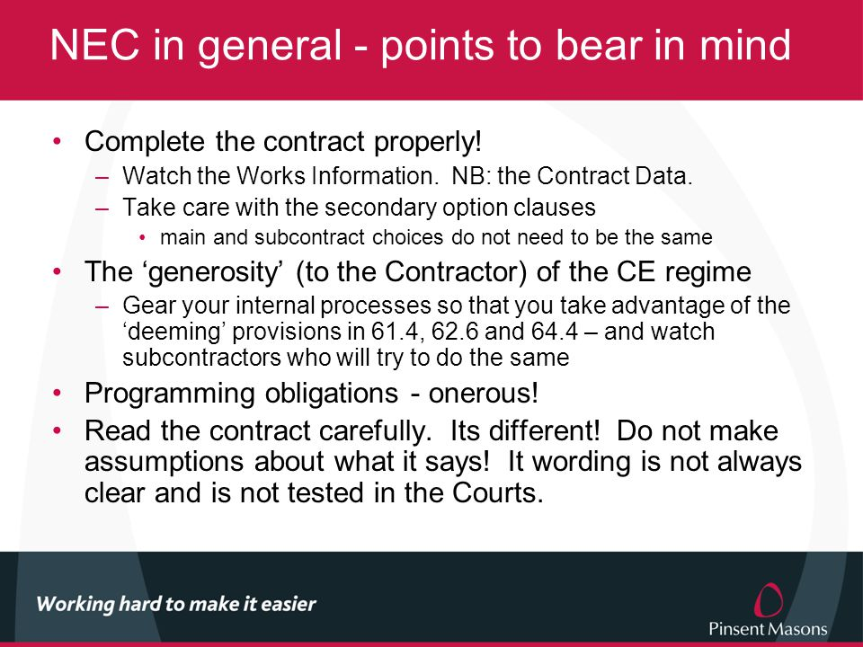 NEC in general - points to bear in mind Complete the contract properly.