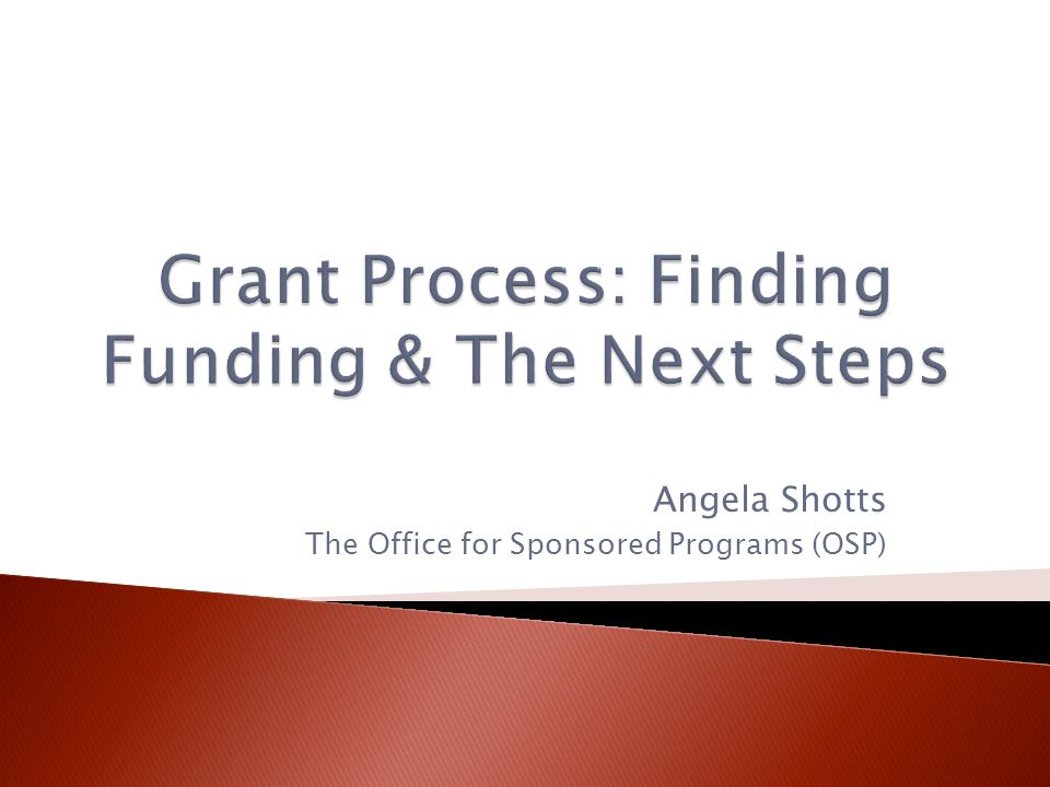Angela Shotts The Office for Sponsored Programs (OSP)