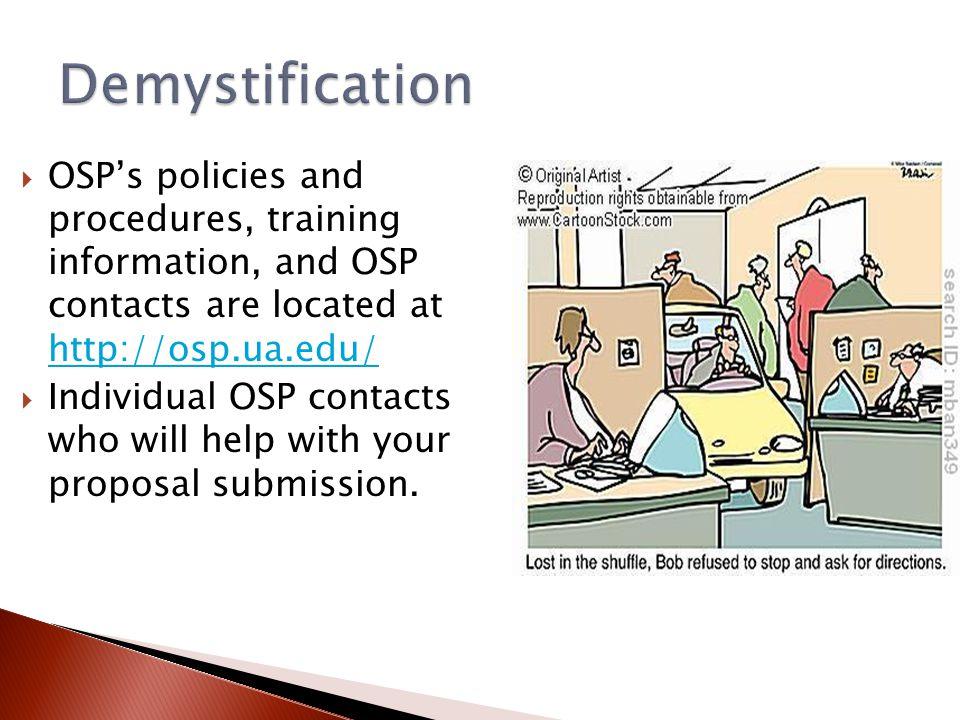  Contact me (ashotts@fa.ua.edu)ashotts@fa.ua.edu  Pivot (http://osp.ua.edu/site/pivot-training.html)http://osp.ua.edu/site/pivot-training.html  Other tools (OSP homepage: Funding Opportunities) Find Funding