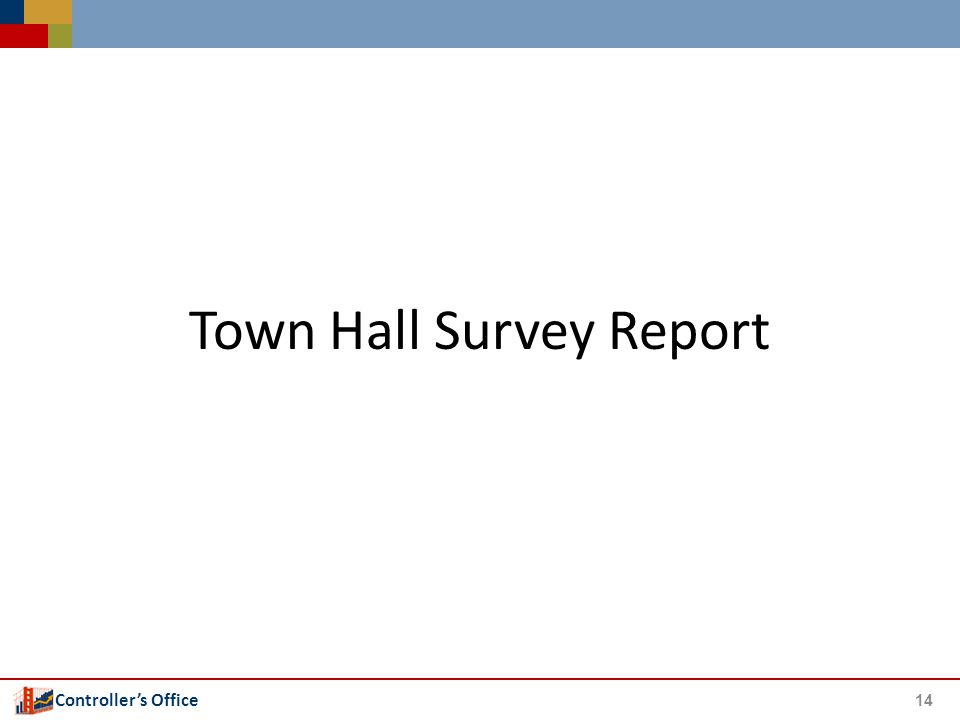Controller's Office Town Hall Survey Report 14