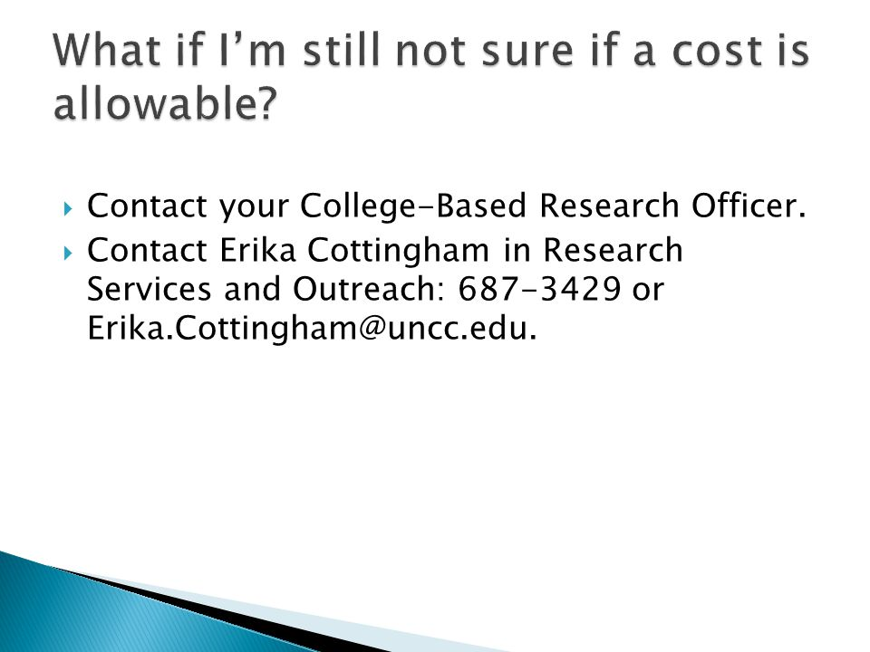  Contact your College-Based Research Officer.