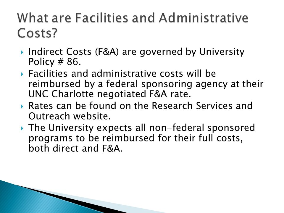  Indirect Costs (F&A) are governed by University Policy # 86.