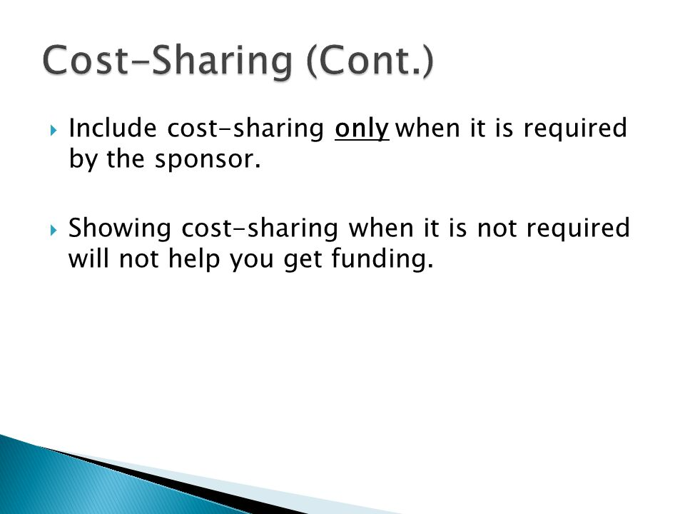  Include cost-sharing only when it is required by the sponsor.