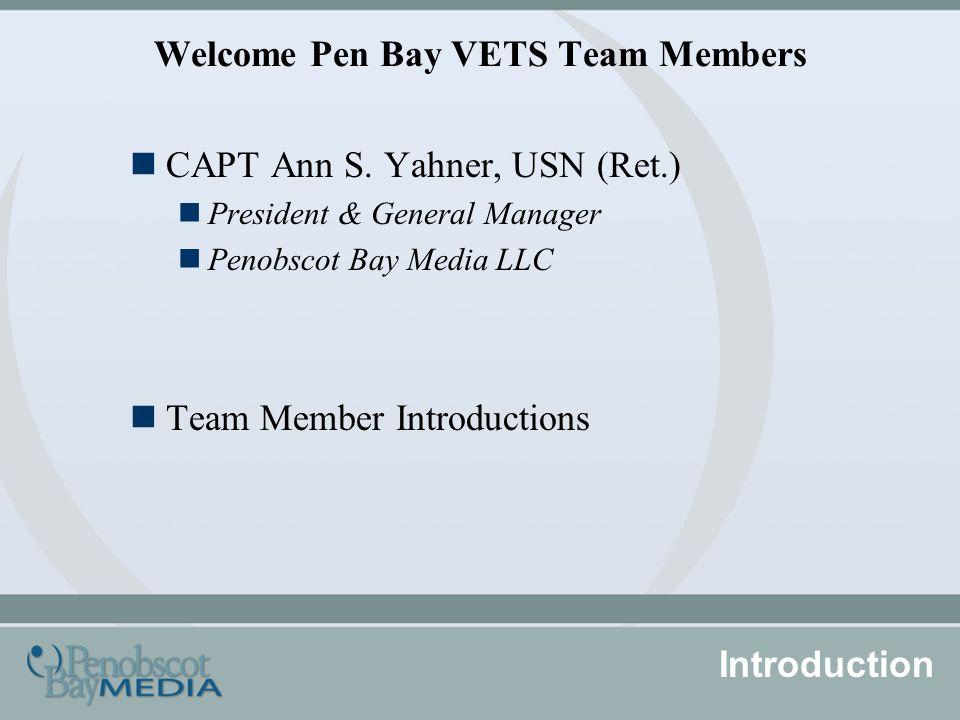 Welcome Pen Bay VETS Team Members CAPT Ann S.