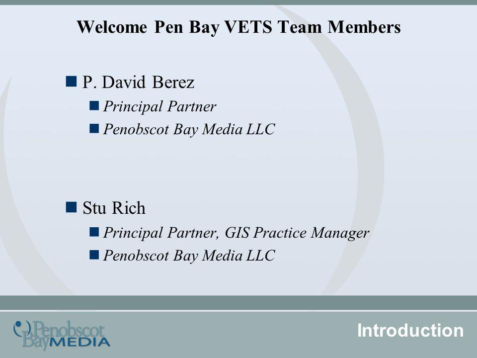 Welcome Pen Bay VETS Team Members P.