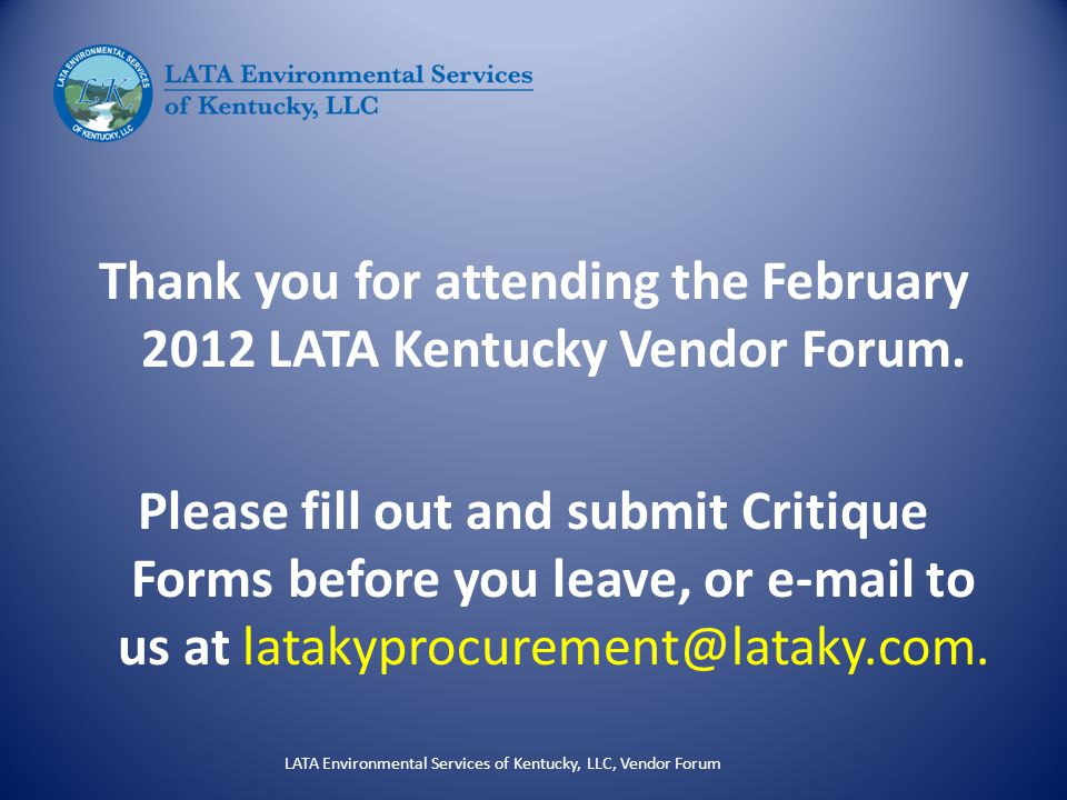 Thank you for attending the February 2012 LATA Kentucky Vendor Forum.
