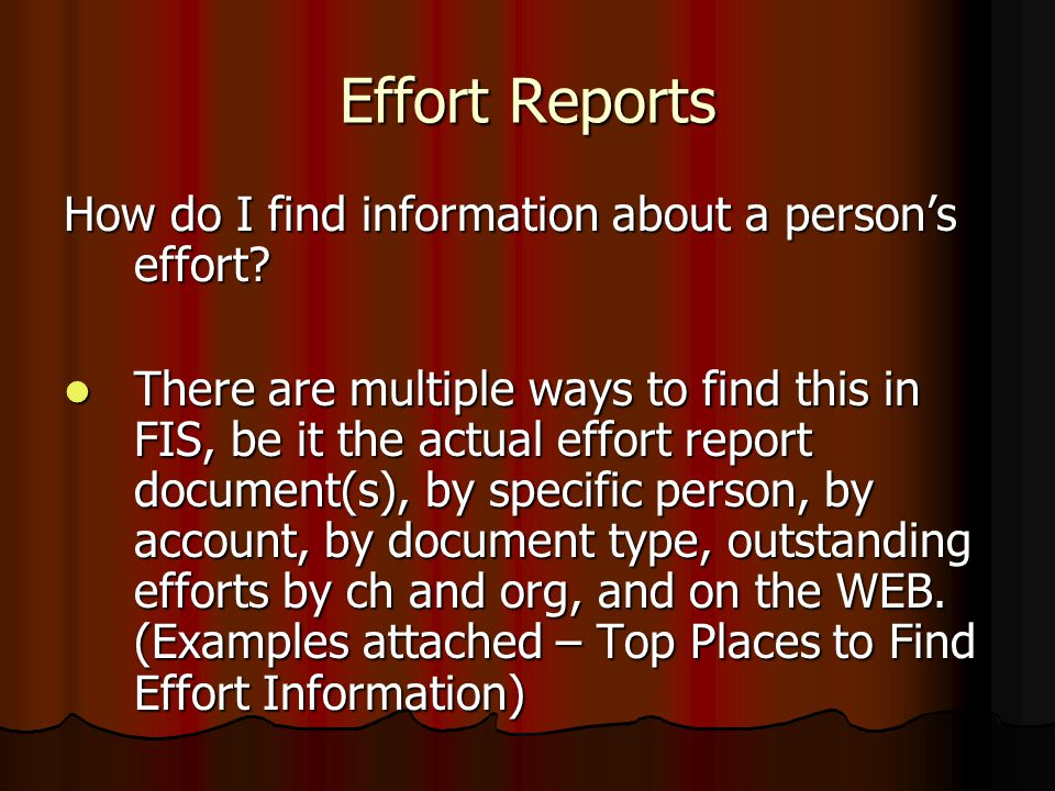 Effort Reports How do I find information about a person's effort.