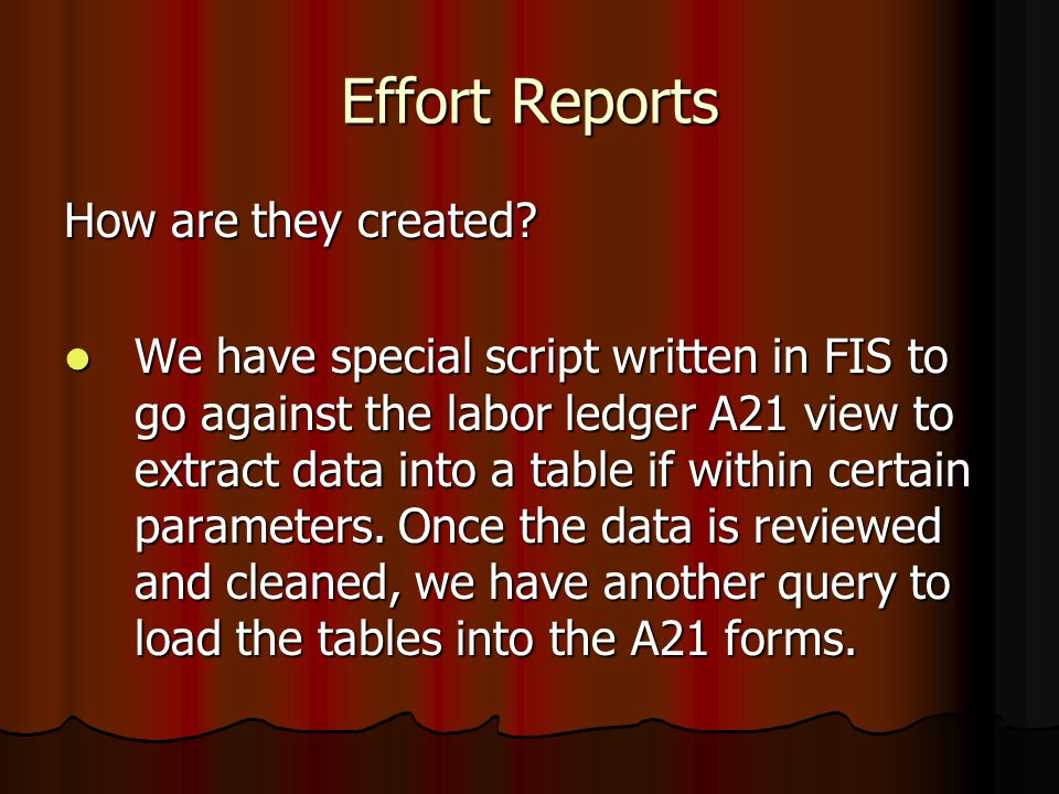 Effort Reports How are they created.