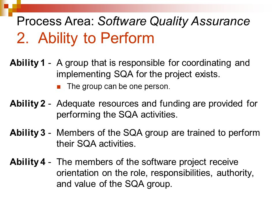 Process Area: Software Quality Assurance 2.