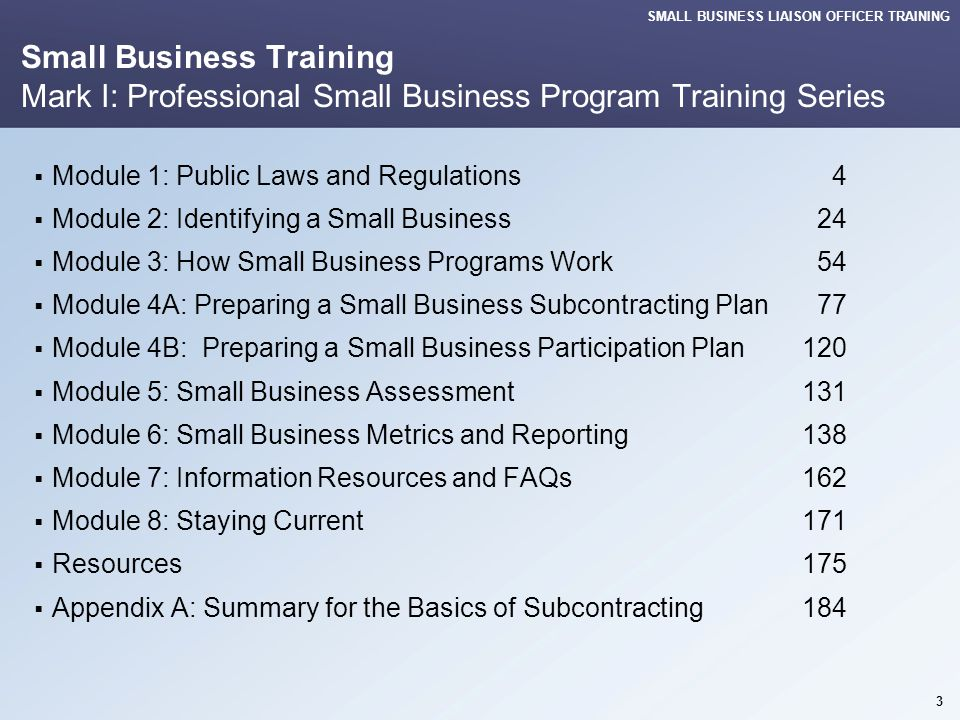 SMALL BUSINESS LIAISON OFFICER TRAINING 14 Module 1: Public Laws and Regulations 001J – SB Program Success Incentive Clauses FAR 52.226-1 Utilization of Indian Organizations & Indian Owned Economic Enterprises  The Indian Incentive Program provides for a payment of 5% of the amount subcontracted to an Indian organization or Indian-Owned Economic Enterprise.