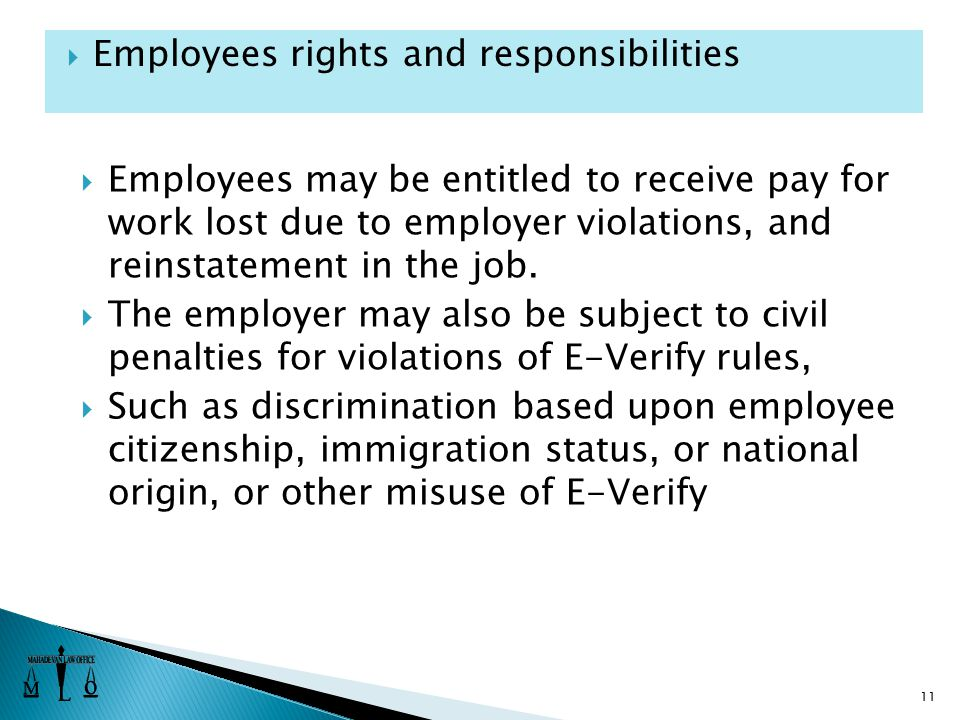  Employees may be entitled to receive pay for work lost due to employer violations, and reinstatement in the job.