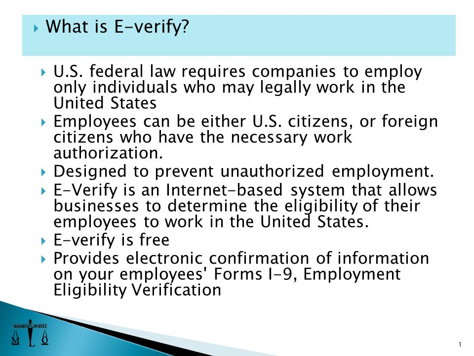 U.S. federal law requires companies to employ only individuals who may legally work in the United States  Employees can be either U.S. citizens, or