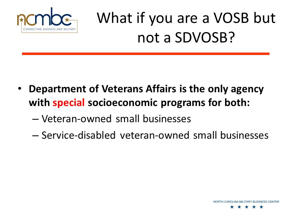 What if you are a VOSB but not a SDVOSB.