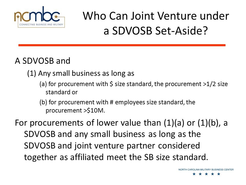 Who Can Joint Venture under a SDVOSB Set-Aside.