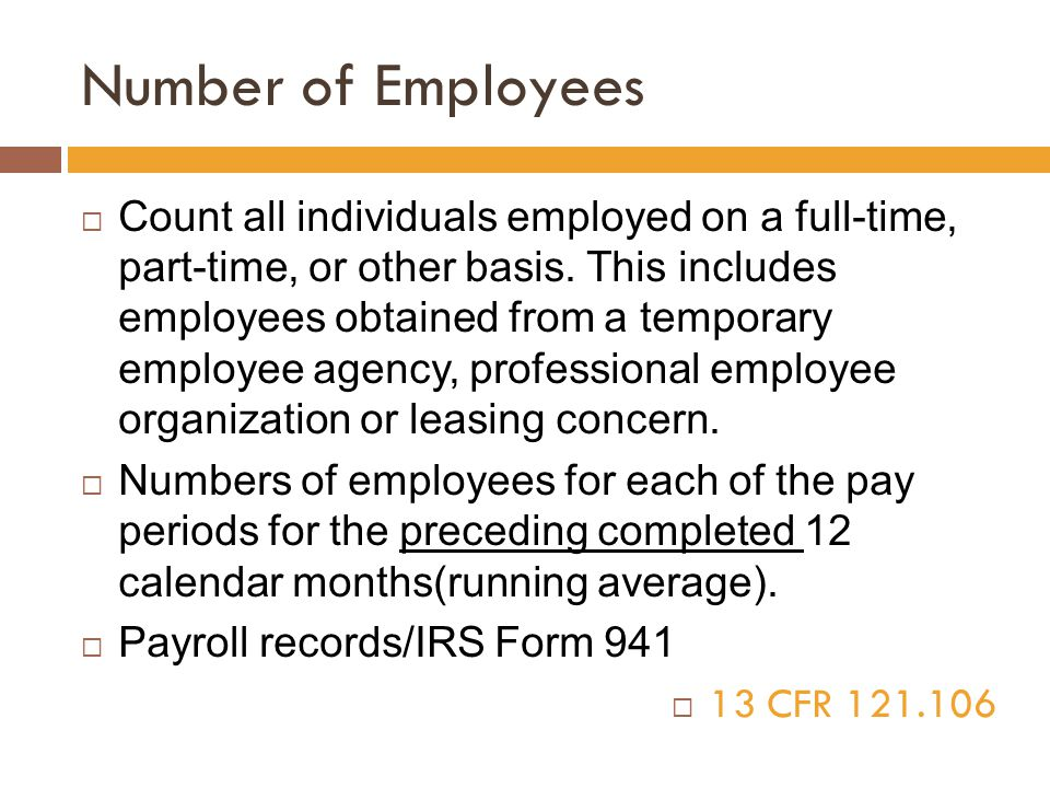 Number of Employees  Count all individuals employed on a full-time, part-time, or other basis.