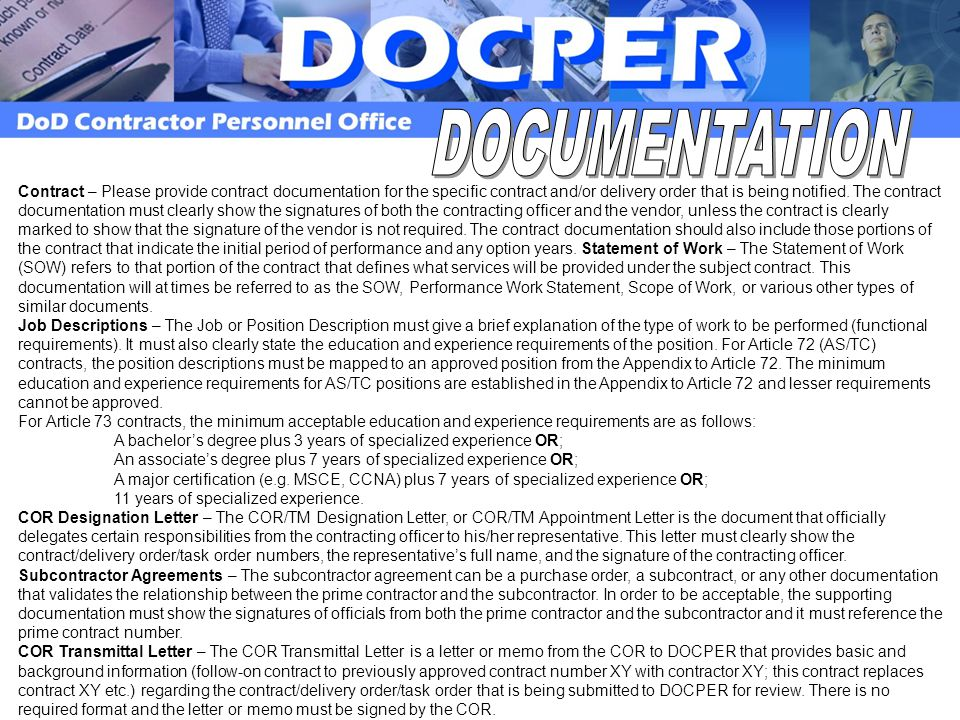 Contract – Please provide contract documentation for the specific contract and/or delivery order that is being notified.