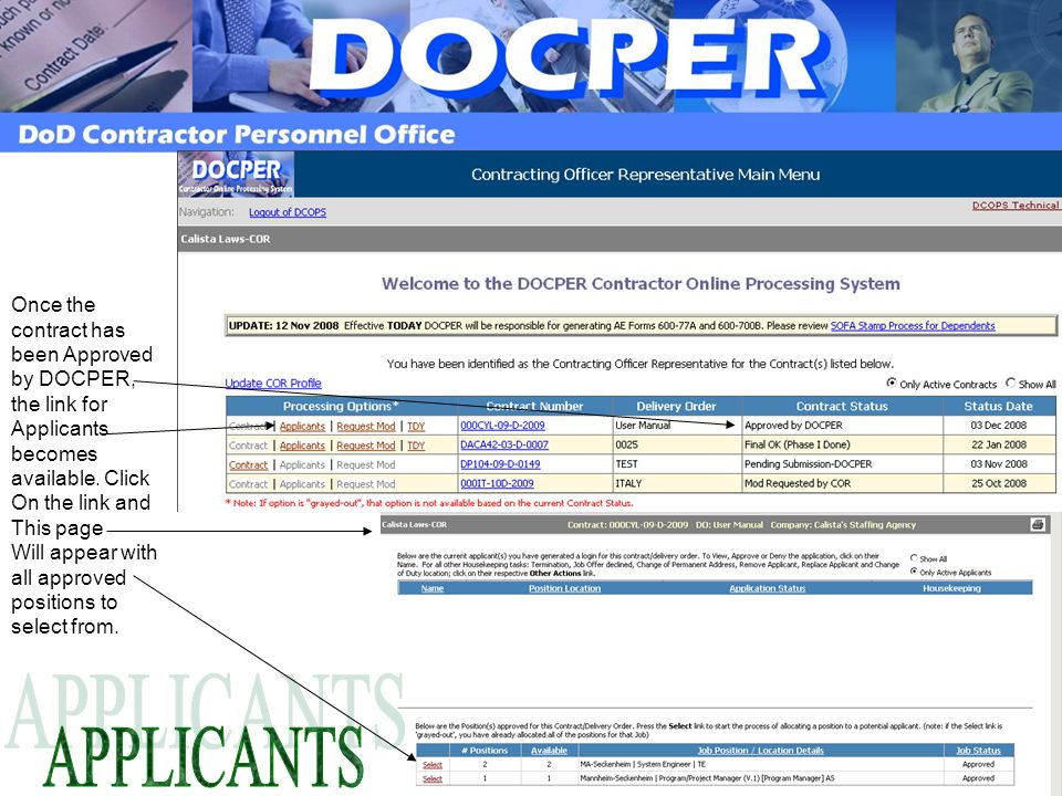 Once the contract has been Approved by DOCPER, the link for Applicants becomes available.