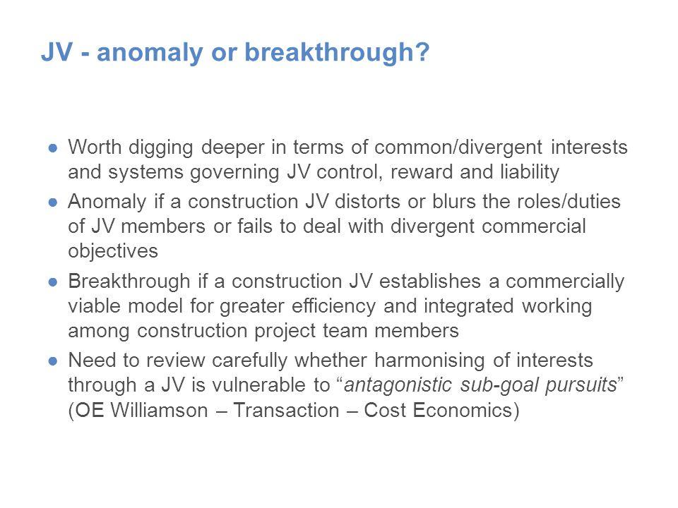 JV - anomaly or breakthrough.