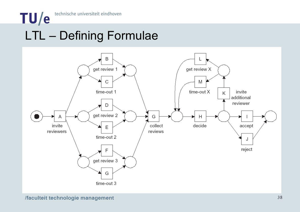 /faculteit technologie management 38 LTL – Defining Formulae