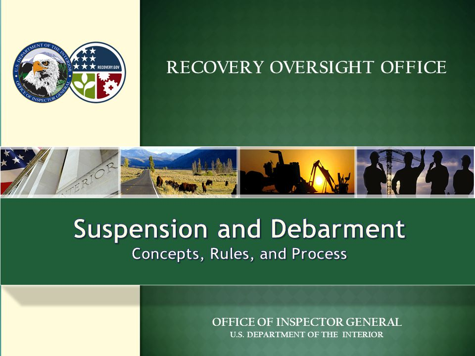 RECOVERY OVERSIGHT OFFICE OFFICE OF INSPECTOR GENERAL U.S. DEPARTMENT OF THE INTERIOR