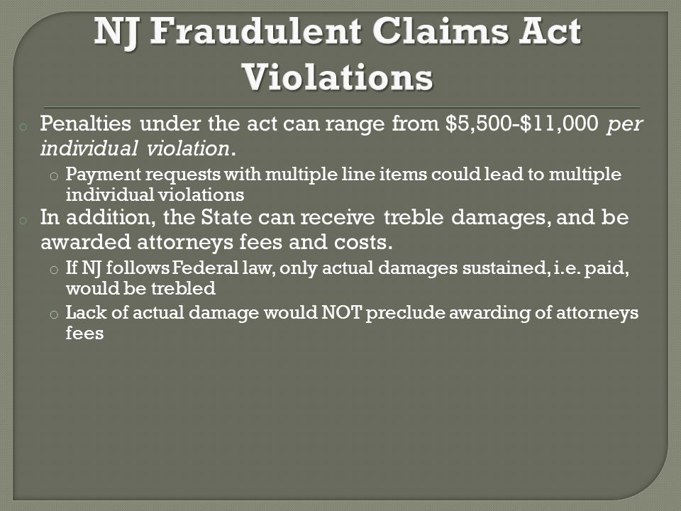 o Penalties under the act can range from $5,500-$11,000 per individual violation.