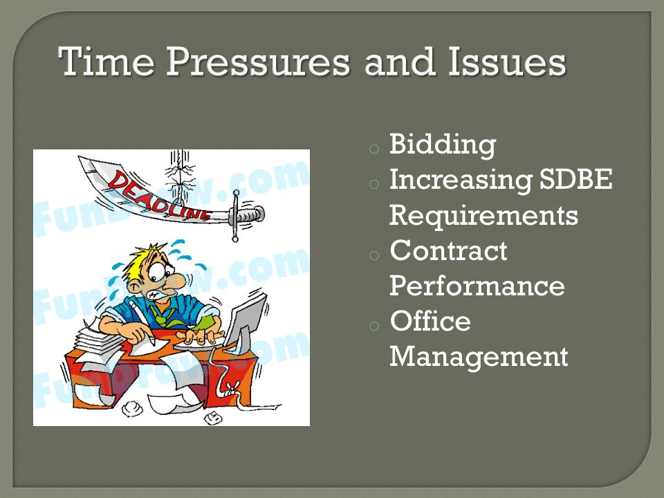 o Bidding o Increasing SDBE Requirements o Contract Performance o Office Management