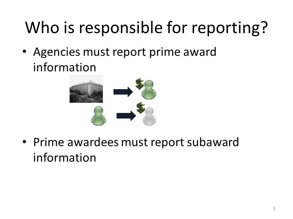 Who is responsible for reporting.