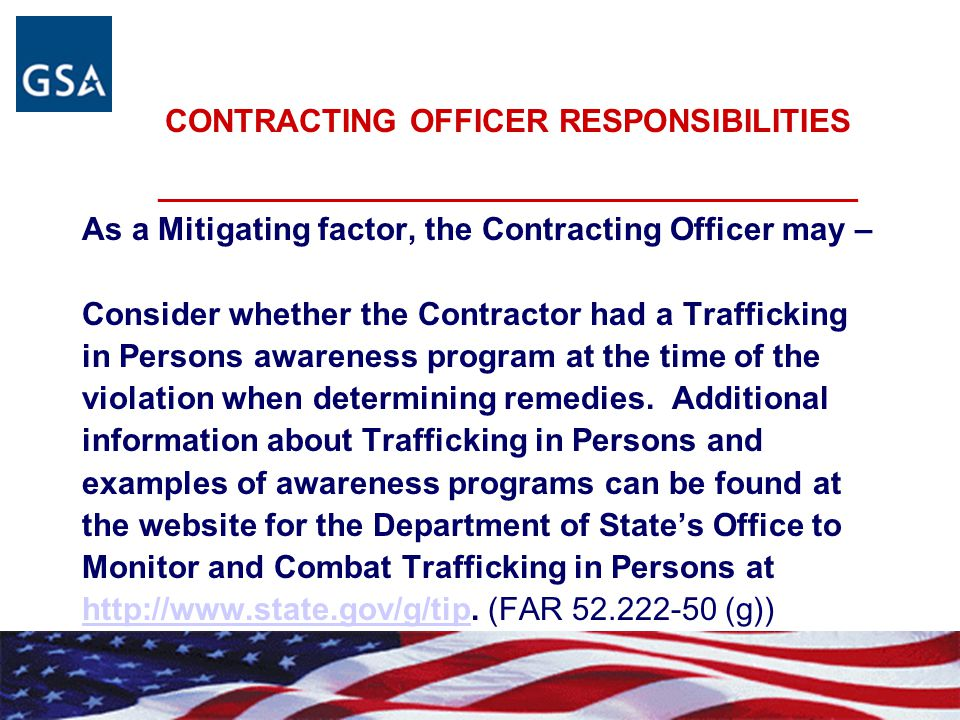 CONTRACTING OFFICER RESPONSIBILITIES _______________________________________________ As a Mitigating factor, the Contracting Officer may – Consider wh