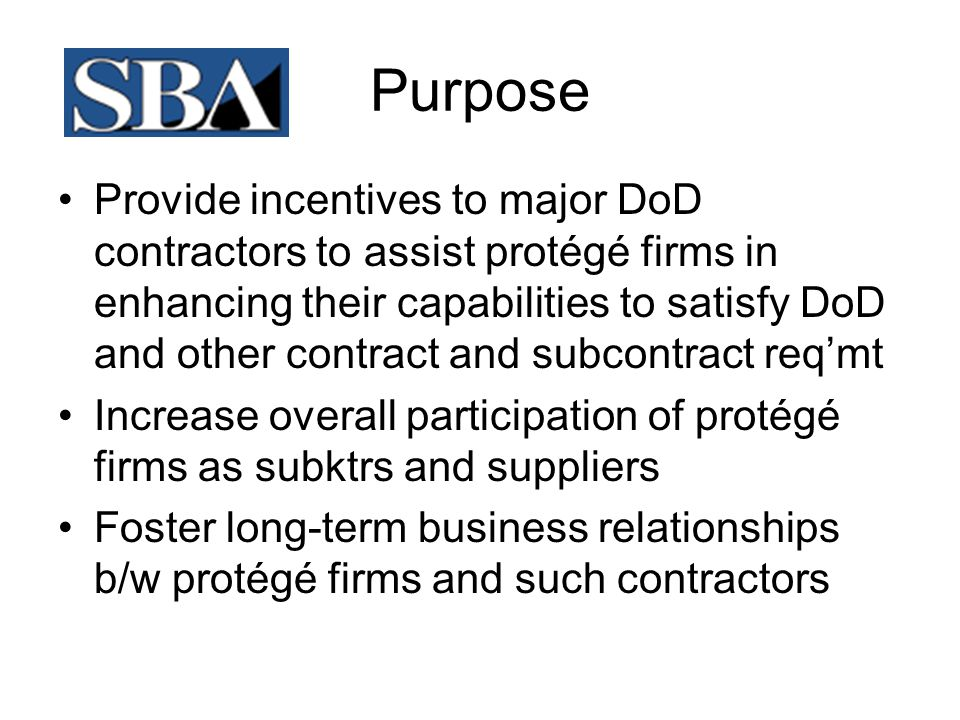 SBA Mentor-Protégé Program What Are the Requirements to Become a Protégé.