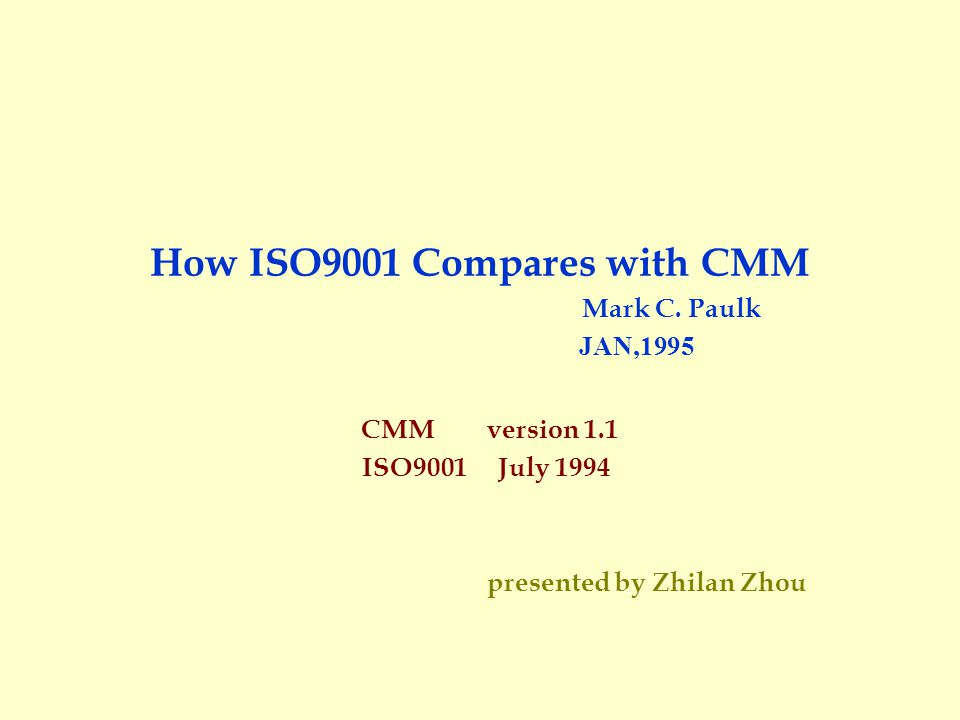 How ISO9001 Compares with CMM Mark C.