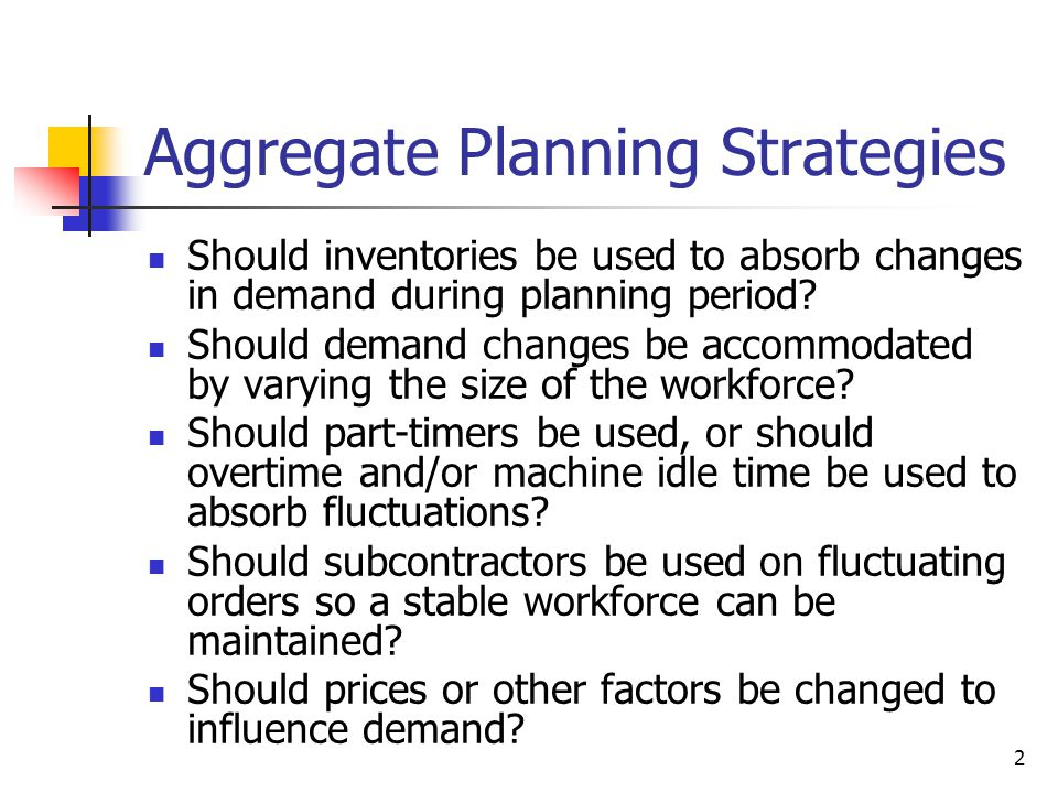 43 Disaggregation Aggregate plans were built to optimal staffing levels for families or groups of products Disaggregation is a means to build specific Master Production Schedules Typically by breaking down the aggregating weights to individual parts – or working on schedules of these families as optimal Later leads to values similar to EOQ which we will explore in Chapter 4!