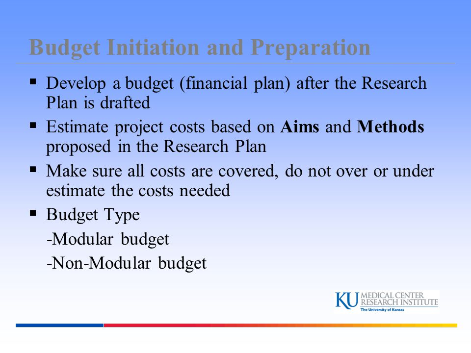Budget Initiation and Preparation Total Costs consist of:  Direct Costs Costs that can be specifically identified with a particular project or activity.