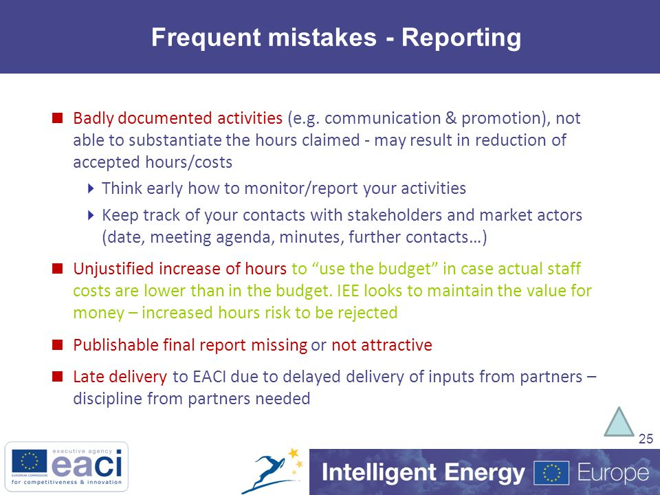 25 Frequent mistakes - Reporting  Badly documented activities (e.g.