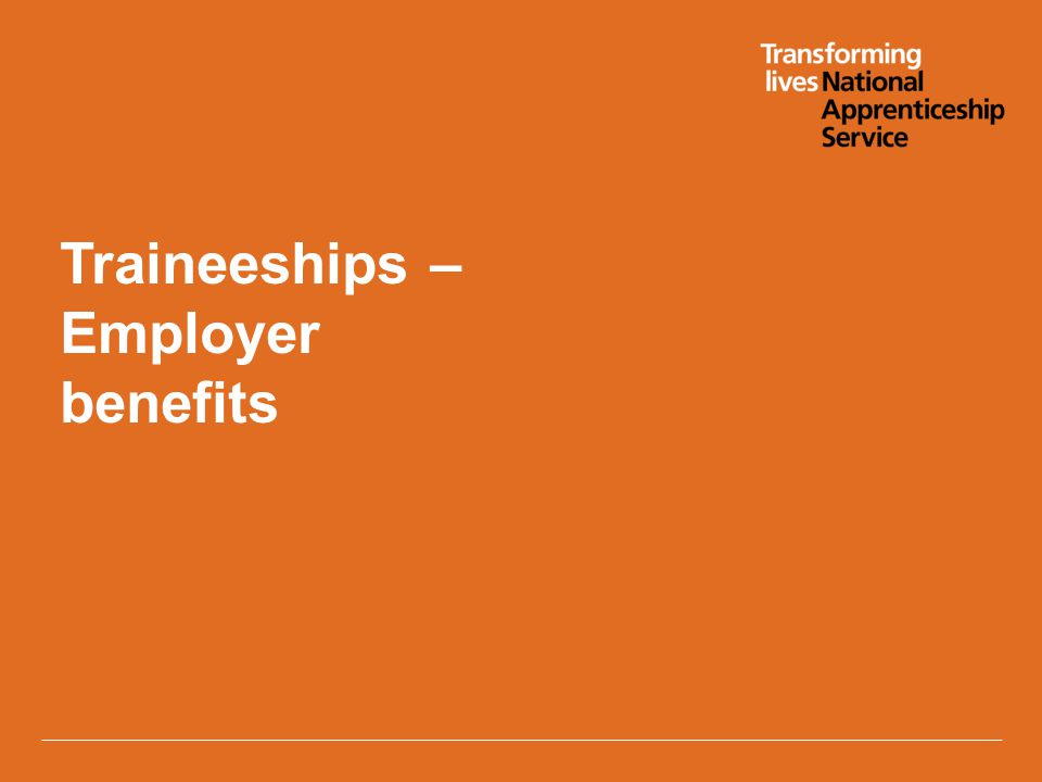 Traineeships – Employer benefits