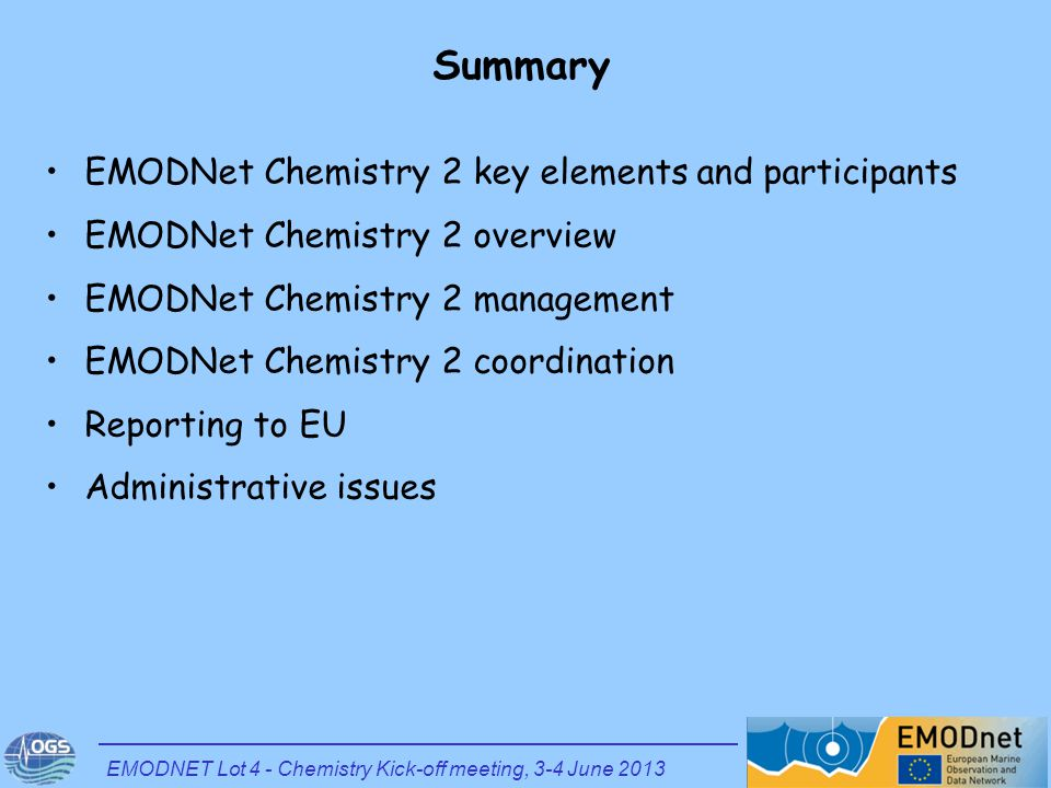 Summary EMODNet Chemistry 2 key elements and participants EMODNet Chemistry 2 overview EMODNet Chemistry 2 management EMODNet Chemistry 2 coordination