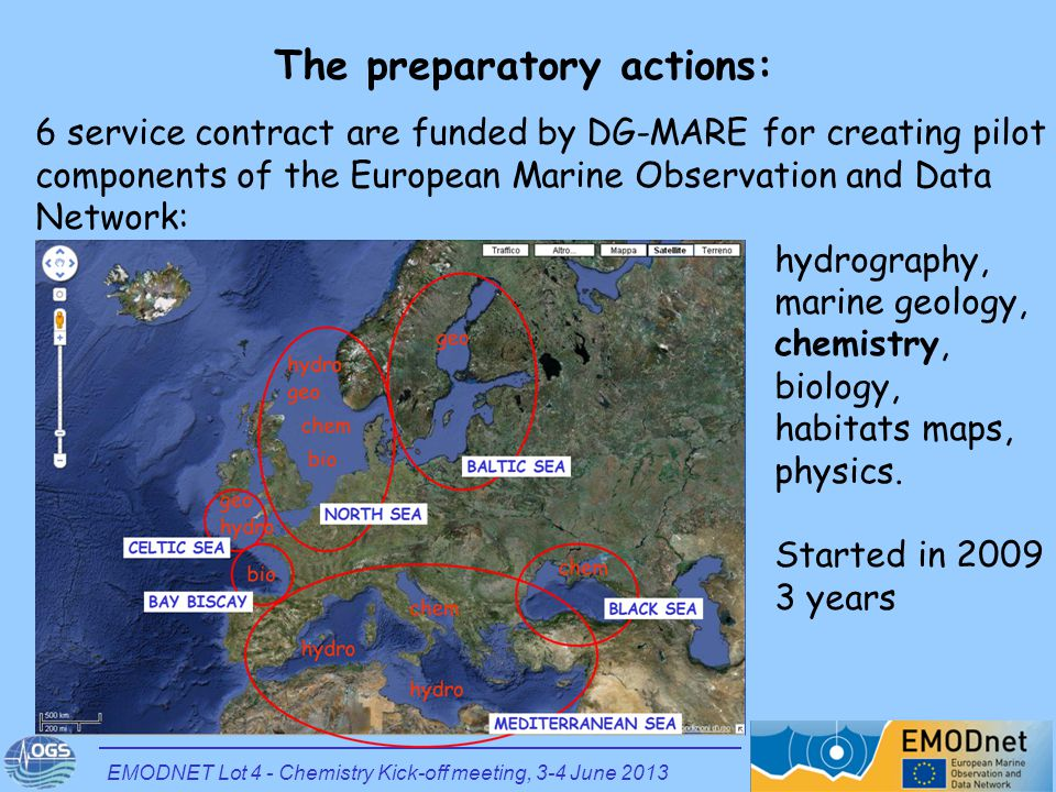 6 service contract are funded by DG-MARE for creating pilot components of the European Marine Observation and Data Network: hydrography, marine geolog