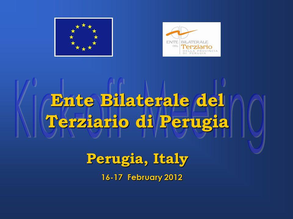 16-17 February 2012 Ente Bilaterale del Terziario di Perugia Perugia, Italy