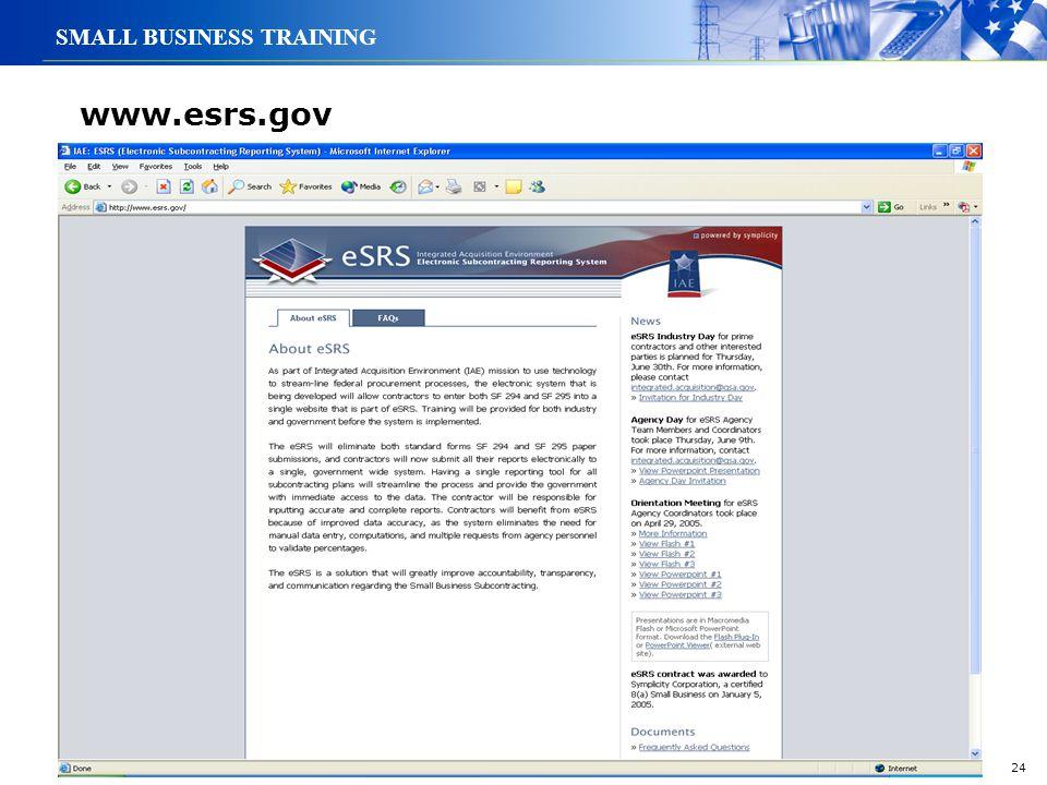 24 SMALL BUSINESS TRAINING www.esrs.gov