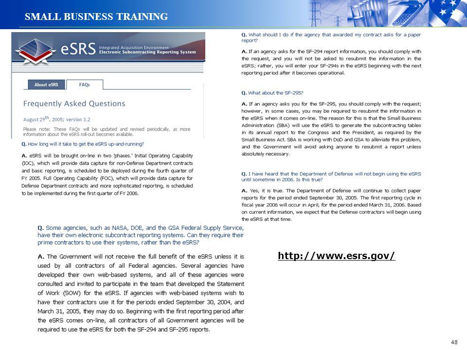 48 SMALL BUSINESS TRAINING http://www.esrs.gov/