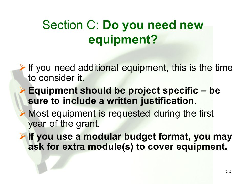 30 Section C: Do you need new equipment.