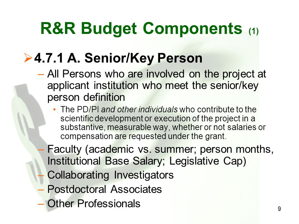 9 R&R Budget Components (1)  4.7.1 A.