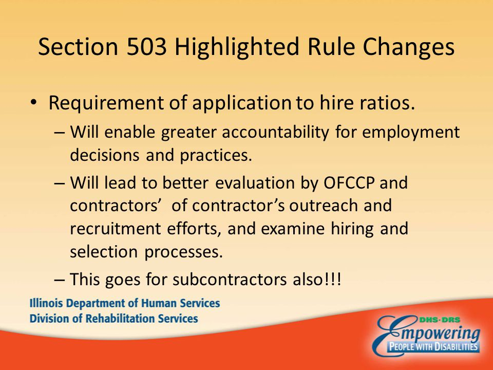 Section 503 Highlighted Rule Changes Requirement of application to hire ratios.