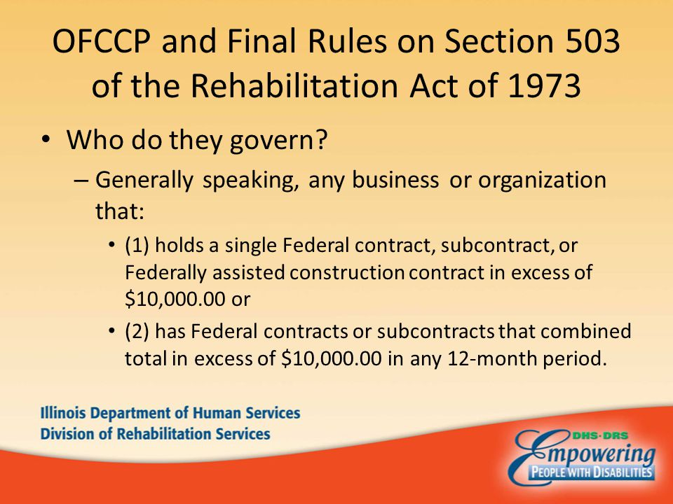 OFCCP and Final Rules on Section 503 of the Rehabilitation Act of 1973 Who do they govern.