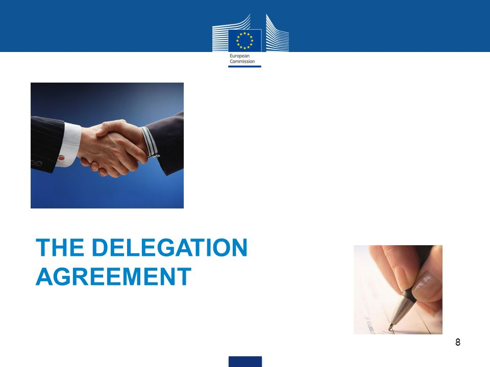 8 THE DELEGATION AGREEMENT