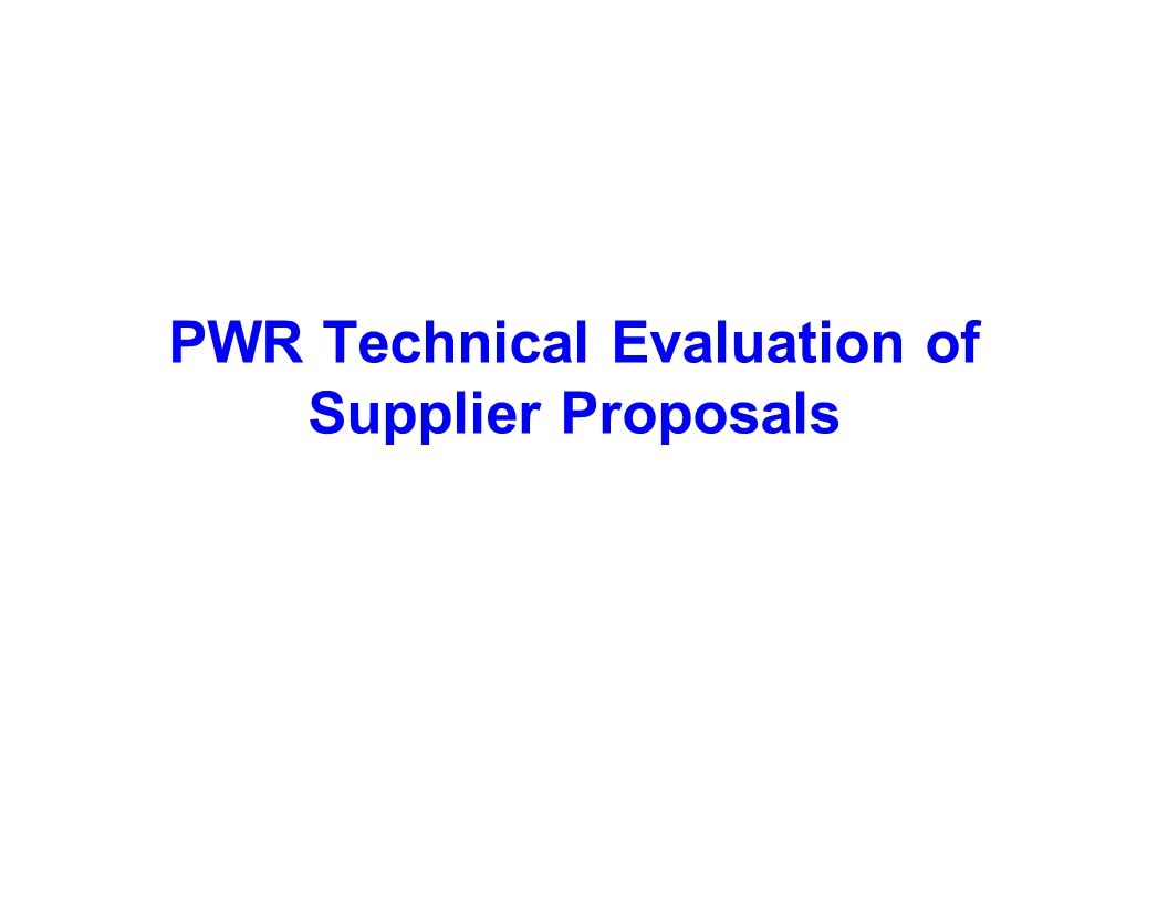 Capture Team Success PWR Technical Evaluation of Supplier Proposals
