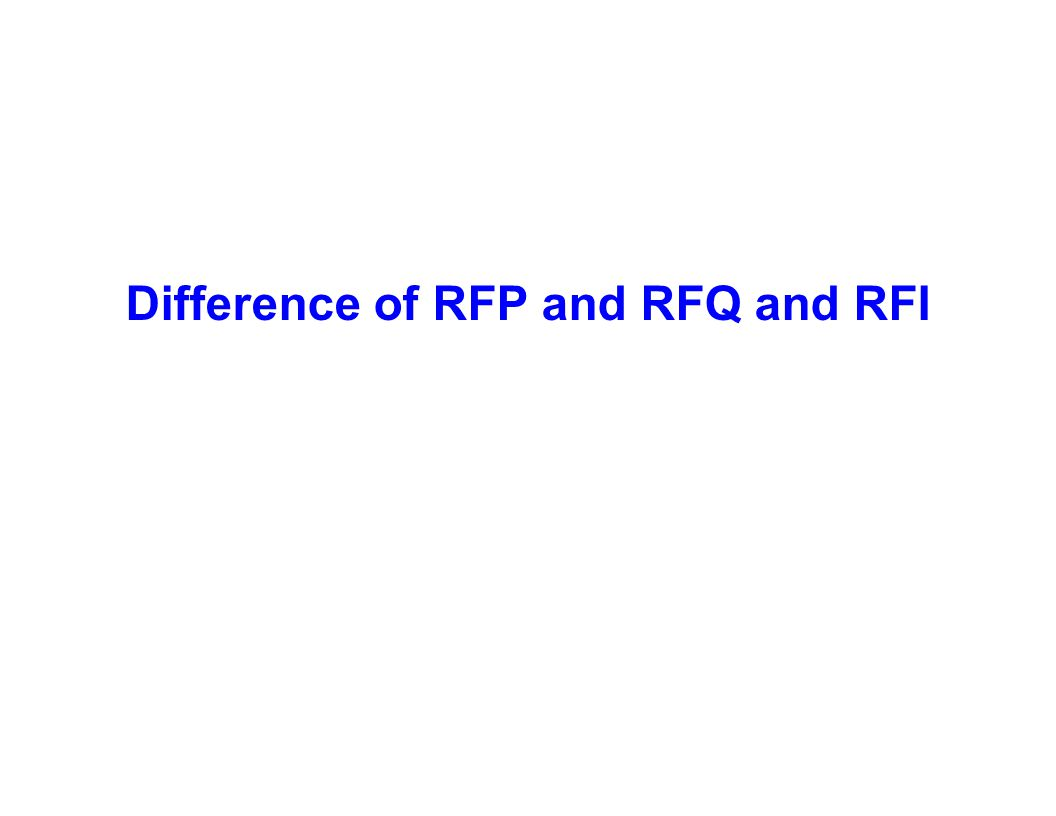 Capture Team Success Difference of RFP and RFQ and RFI