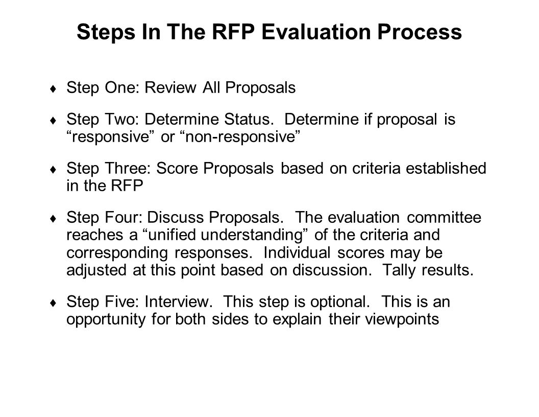 "Capture Team Success Steps In The RFP Evaluation Process  Step One: Review All Proposals  Step Two: Determine Status. Determine if proposal is ""resp"