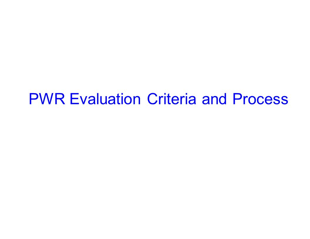 Capture Team Success PWR Evaluation Criteria and Process
