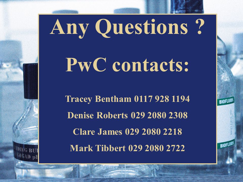 PricewaterhouseCoopers LLP Any Questions .