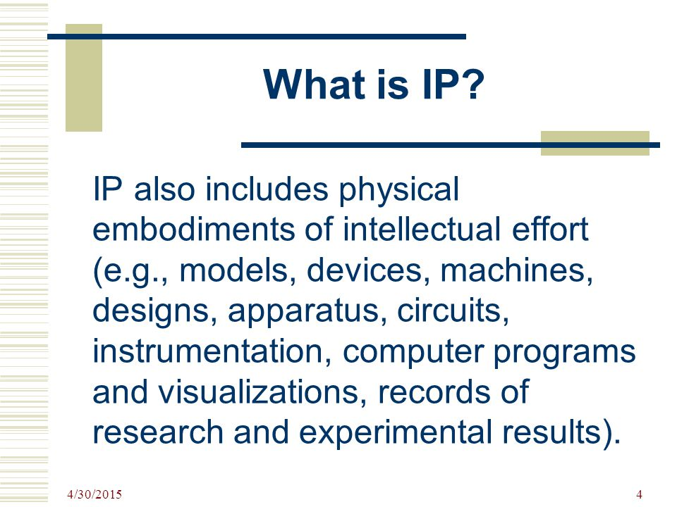 4/30/2015 4 What is IP.